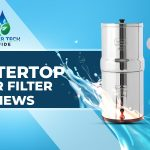 Best Countertop Water Filter Reviews 2021 – Buying Guide & Top picks