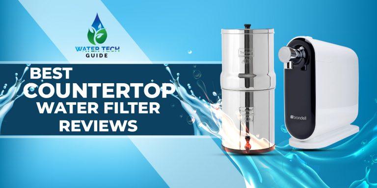 best Best CounterTop Water Filter Reviews