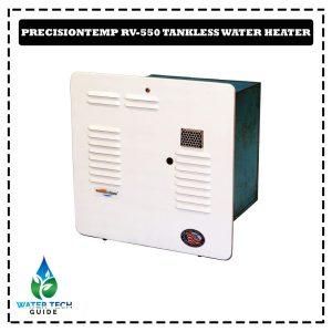 PrecisionTemp RV-550 Tankless Water Heater